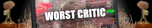 Australian Tumbleweeds 2013: Worst Critic