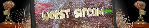 Australian Tumbleweed Awards 2015 - Worst Sitcom