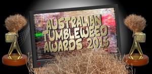 Australian Tumbleweed Awards 2015