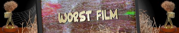 Australian Tumbleweed Awards 2015 - Worst Film