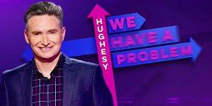 hughesy-we-have-problem